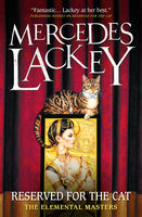 Reserved for the Cat, Mercedes Lackey