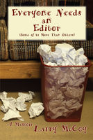 Everyone Needs an Editor (Some of Us More Than Others), Larry McCoy