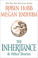 The Inheritance, Megan Lindholm, Robin Hobb