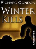 Winter Kills, Richard Condon