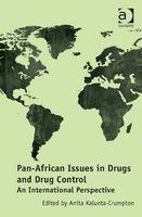 Pan-African Issues in Drugs and Drug Control, Anita Kalunta-Crumpton