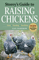 Storey's Guide to Raising Chickens, 3rd Edition, Gail Damerow