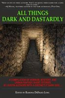 All Things Dark and Dastardly, George Kaye