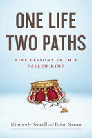 One Life, Two Paths, Brian Saxon, Kimberly Sowell