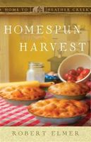 Homespun Harvest, Robert Elmer