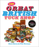 The Great British Tuck Shop, Phil Norman, Steve Berry