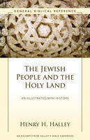 The Jewish People and the Holy Land, Henry H. Halley