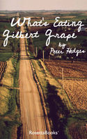 What's Eating Gilbert Grape, Peter Hedges
