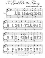 To God Be the Glory Easy Piano Sheet Music, William Doane