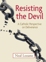 Resisting the Devil, Neal Lozano