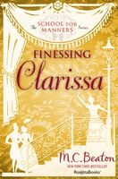 Finessing Clarissa, M.C.Beaton