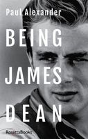 Being James Dean, Paul Alexander