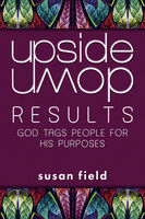 Upside-Down Results, Susan Field