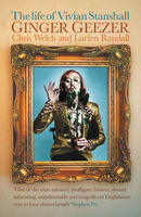 Ginger Geezer: The Life of Vivian Stanshall, Chris Welch, Lucian Randall