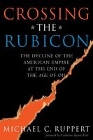 Crossing the Rubicon, Michael C.Ruppert