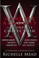 Vampire Academy: The Complete Collection: 1/6, Richelle Mead