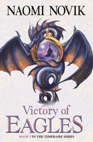Victory of Eagles (The Temeraire Series, Book 5), Naomi Novik