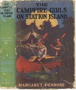 The Campfire Girls on Station Island / or, The Wireless from the Steam Yacht, Margaret Penrose