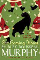 Cat Coming Home, Shirley Rousseau Murphy
