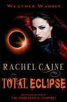 Total Eclipse, Rachel Caine