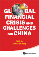Global Financial Crisis and Challenges for China, Michael Siam Heng Heng, Mu Yang