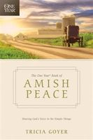 One Year Book of Amish Peace, Tricia Goyer