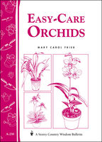 Easy-Care Orchids, Mary Carol Frier