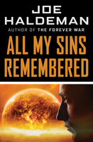 All My Sins Remembered, Joe Haldeman