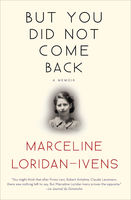 But You Did Not Come Back, Marceline Loridan-Ivens