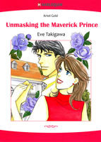 Unmasking the Maverick Prince, Kristi Gold