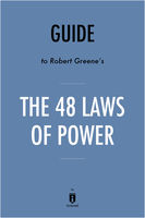 Summary of The 48 Laws of Power, Instaread