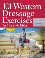 101 Western Dressage Exercises for Horse & Rider, Jec Aristotle Ballou, Stephanie Boyles