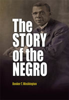 The Story of the Negro, Booker T.Washington
