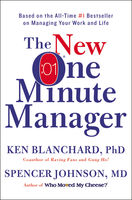 The New One Minute Manager, Ken Blanchard, Spencer Johnson