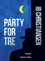 Party for tre, Ib Christiansen