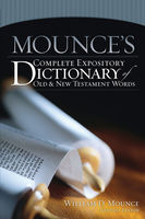 Mounce's Complete Expository Dictionary of Old and New Testament Words, Zondervan
