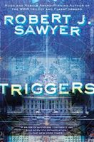 Triggers, Robert Sawyer