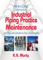 All-in-One Manual of Industrial Piping Practice and Maintenance, Kirshna Murty