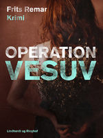Operation Vesuv, Frits Remar