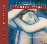 A Woman's Guide to Tantra Yoga, Vimala McClure