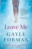 Leave Me, Gayle Forman