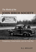 The World of the John Birch Society, D.Mulloy