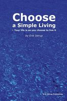 Choose a simple living, Erik Istrup