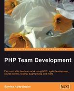 PHP Team Development Easy and effective team work using MVC, agile development, source control, testing, bug tracking, and more, Samisa Abeysinghe