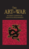 Art of War & Other Classics of Eastern Philosophy, Confucius, Lao Tzu, Mencius, Sun Tzu
