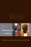 From Toussaint to Tupac, Fanon Che Wilkins, Michael O. West, William Martin