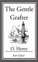 The Gentle Grafter, O.Henry