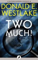 Two Much!, Donald E Westlake