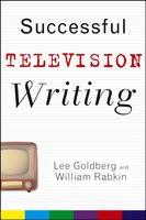 Successful Television Writing, Lee Goldberg, William Rabkin