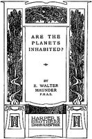 Are the Planets Inhabited?, E.Walter Maunder